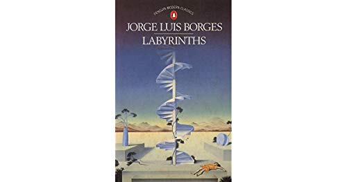 Borges Jorge Luis : Labyrinths (Pmc) By James East Irby