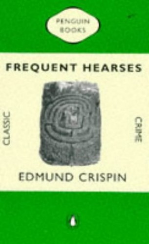 Frequent Hearses (Classic Crime) By Edmund Crispin