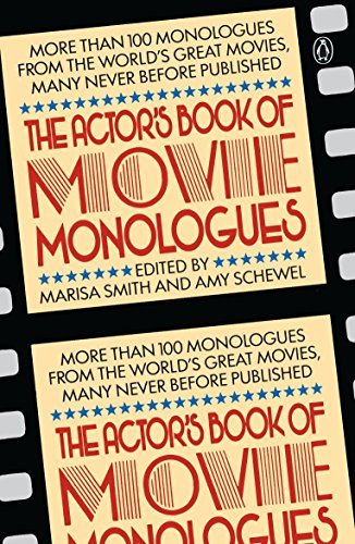 The Actor's Book of Movie Monologues By Marisa Smith