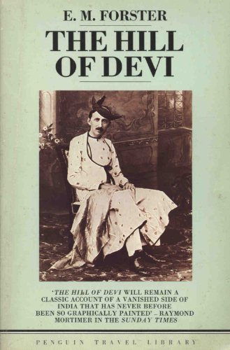 The Hill of Devi By E. M. Forster