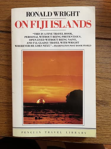 On Fiji Islands By Ronald Wright