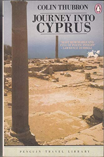 Journey Into Cyprus By Colin Thubron