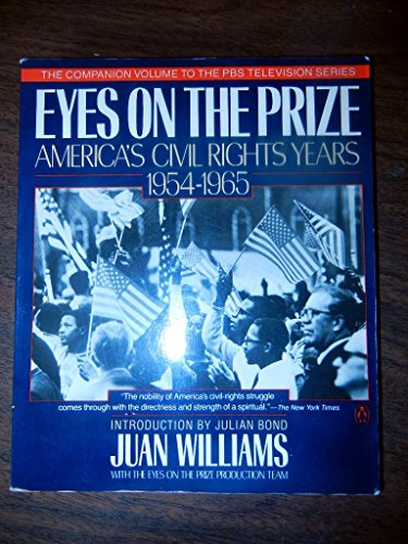 Eyes on the Prize By Juan Williams