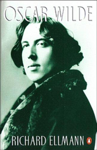Oscar Wilde by Richard Ellmann