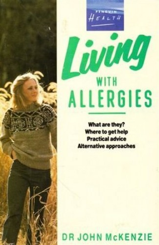Living with Allergies By John McKenzie