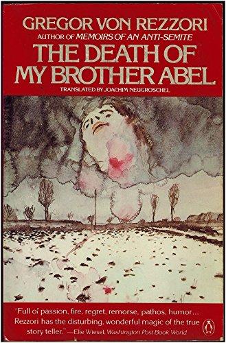 The Death of My Brother Abel By Gregor von Rezzori