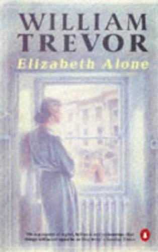 Elizabeth Alone By William Trevor