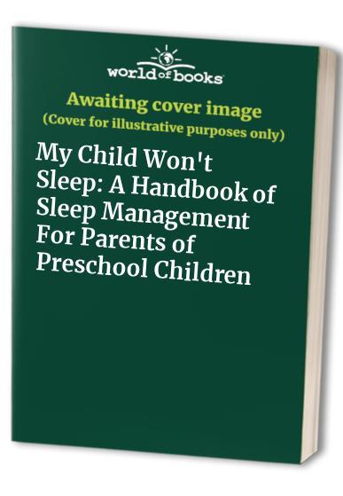 My Child Won't Sleep By Naomi Richman