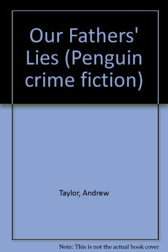 Our Fathers' Lies By Andrew Taylor