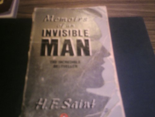Memoirs of an Invisible Man By H.F. Saint
