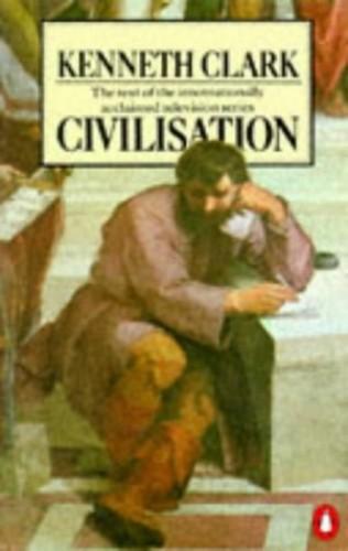 Civilisation By Sir Kenneth Clark