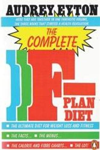 The Complete F-Plan Diet By Audrey Eyton