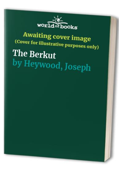 The Berkut By Joseph Heywood