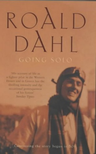 Going Solo (The Centenary Collection) By Roald Dahl