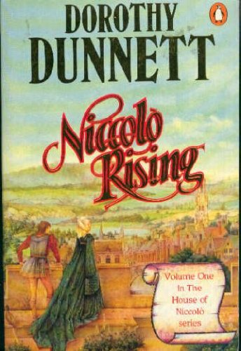 """Niccolo Rising: Book One in the """"House of Niccolo"""" Series By Dorothy Dunnett"""