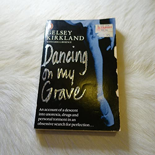 Dancing On my Grave: An Autobiography By Gelsey Kirkland