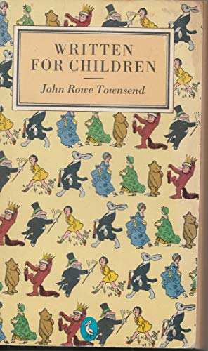 Written For Children By John Rowe Townsend
