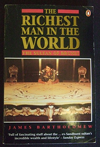 The Richest Man in the World By James Bartholomew