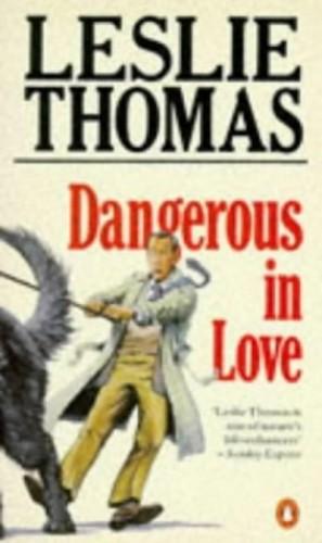 Dangerous in Love By Leslie Thomas