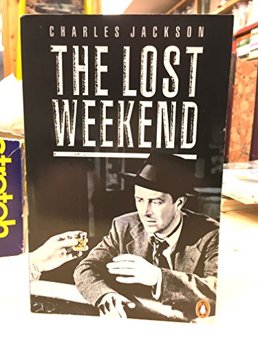 The Lost Weekend (Penguin fiction) By Charles Jackson