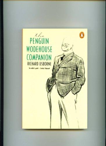The Penguin Wodehouse Companion By Richard Usborne