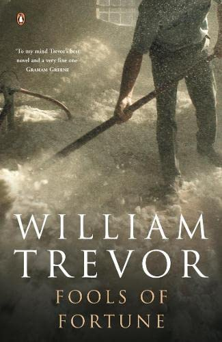 Fools of Fortune By William Trevor