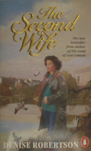 The Second Wife By Denise Robertson