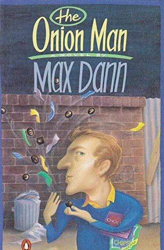 The Onion Man By Max Dann