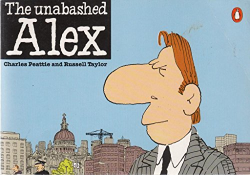 The Unabashed Alex By Charles Peattie