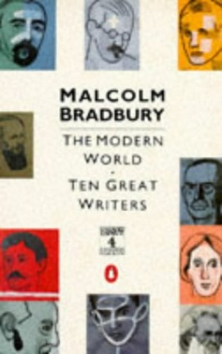The Modern World By Malcolm Bradbury