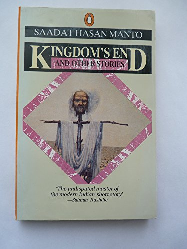 Kingdom's End and Other Stories By Sa'adat Hasan Manto