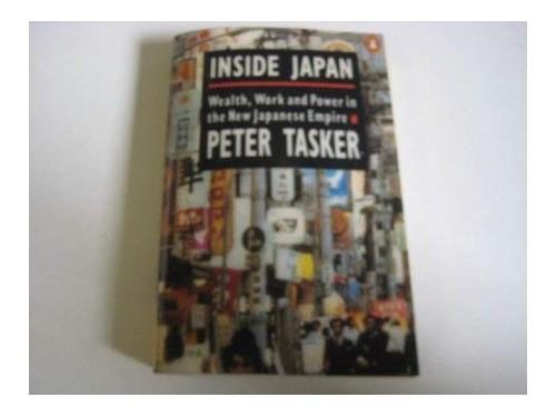 Inside Japan By Peter Tasker