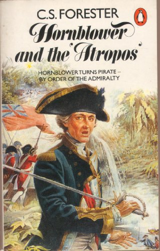 """Hornblower and the """"Atropos"""" By C. S. Forester"""