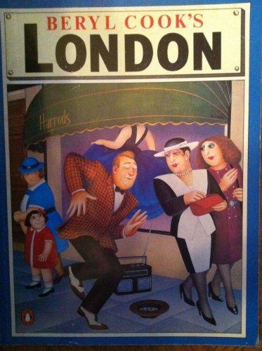 Beryl Cook's London By Beryl Cook