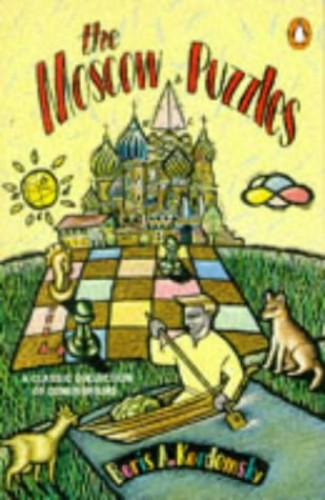 The Moscow Puzzles By Boris Kordemsky