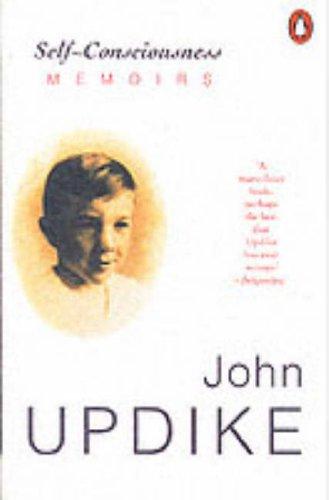 Self Consciousness By John Updike
