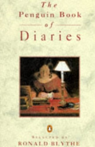 The Penguin Book of Diaries By Dr. Ronald Blythe