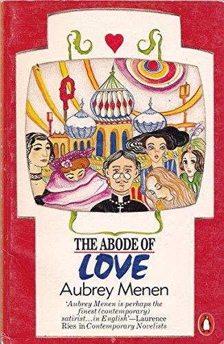 The Abode of Love By Aubrey Menen