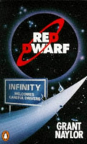 Red Dwarf:Infinity Welcomes Careful Drivers By Grant Naylor