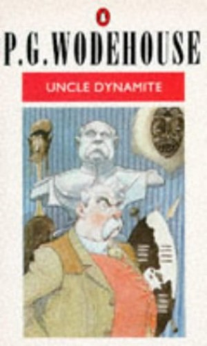 Uncle Dynamite By P. G. Wodehouse