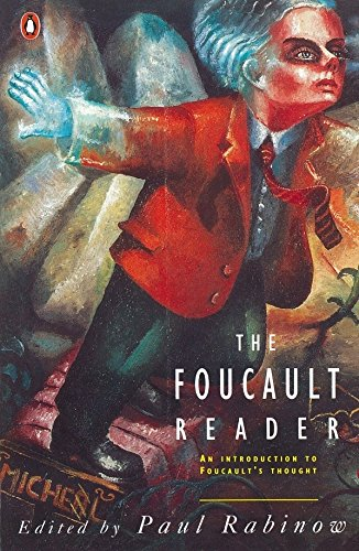 The Foucault Reader: An Introduction to Foucault's Thought (Penguin Social Sciences) By Michel Foucault