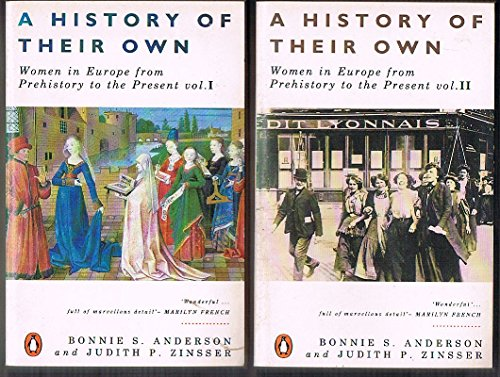 A History of Their Own By Bonnie S. Anderson