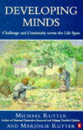 Developing Minds By Sir Michael Rutter