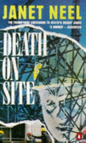 Death on Site By Janet Neel