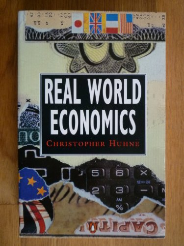 Real World Economics By Christopher Huhne