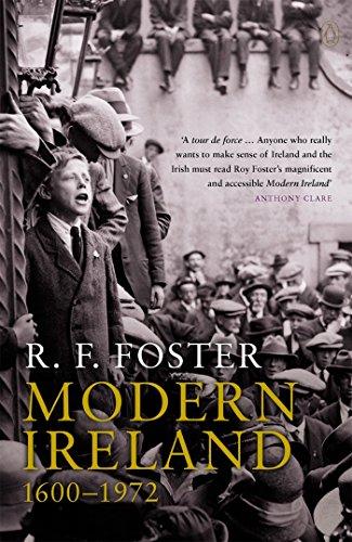 Modern Ireland 1600-1972 By R. Foster
