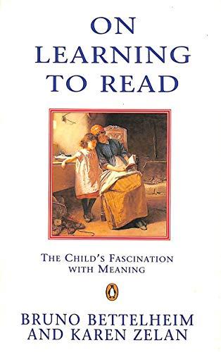 On Learning to Read By Bruno Bettelheim