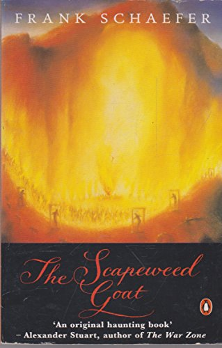 The Scapeweed Goat By Frank Schaefer