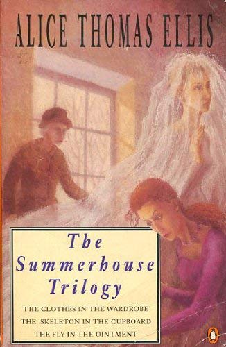 The Summerhouse Trilogy: The Clothes in the Wardrobe; the Skeleton in the Cupboard; the Fly in the Ointment:Clothes in the Wardrobe,Skeleton in the Cupboard and Fly in the Ointment
