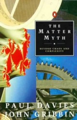 The Matter Myth By P. C. W. Davies